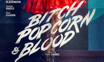 Bitch Popcorn & Blood